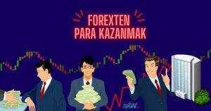 Forex'ten Para Kazanmak için 15 Tavsiye